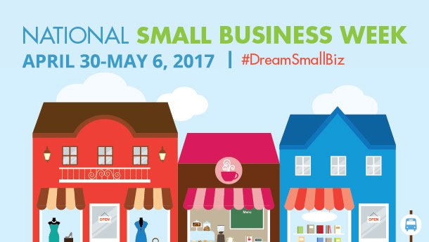 #DreamSmallBiz – It is Small Business Week!