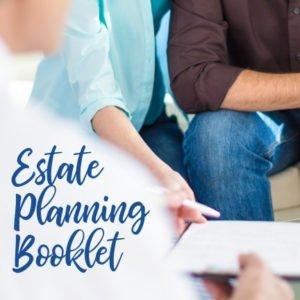 Estate Planning Booklet