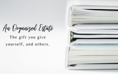 Organize Your Estate: From Daunting to Done