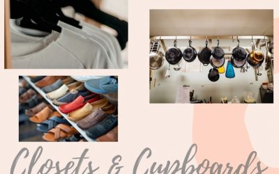 Organize Your Estate: Closets, Cabinets, Cupboards